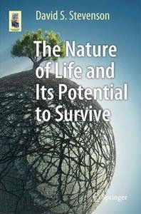 The Nature and Potential of Life