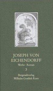 Joseph von Eichendorff - Werke 3