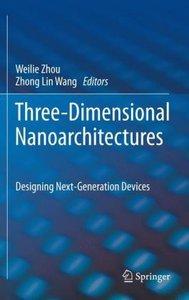 Three-Dimensional Nanoarchitectures