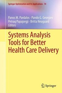 Systems Analysis Tools for Better Health Care Delivery
