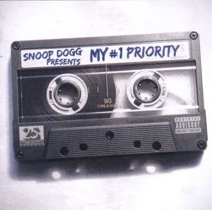 Snoop Dogg Presents: My 1 Priority