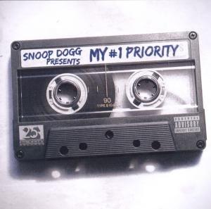 Snoop Dogg Presents: My 1 Priority
