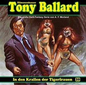 Tony Ballard 20-In den Krallen der Tigerfrauen