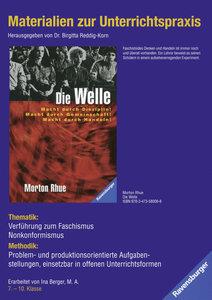 Morton Rhue: Die Welle. Materialien zur Unterrichtspraxis