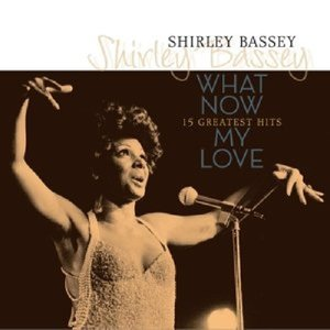 What Now: My Love?-Greatest Hits