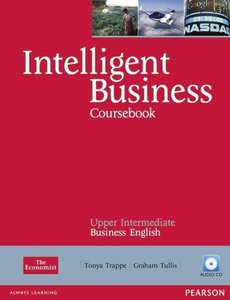 Intelligent Business Upper Intermediate Course Book (with Class