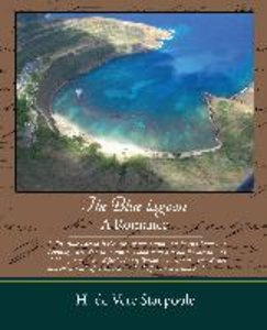 The Blue Lagoon - A Romance