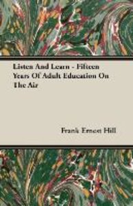 Listen And Learn - Fifteen Years Of Adult Education On The Air