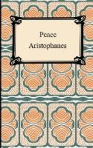 Aristophanes: Peace
