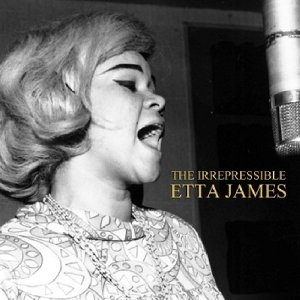 Irrepressible Etta James