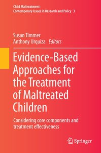 Evidence-Based Approaches for the Treatment of Maltreated Childr