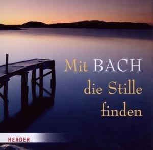 Mit Bach die Stille finden