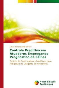 Controle preditivo em atuadores empregando prognóstico de falhas