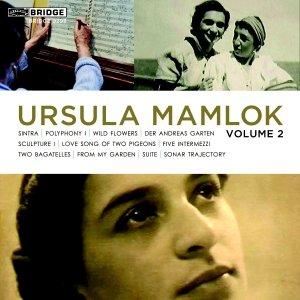Music of Ursula Mamlok Vol.2