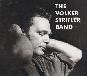 The Volker Strifler Band