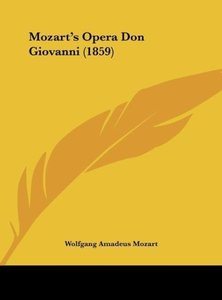 Mozart's Opera Don Giovanni (1859)