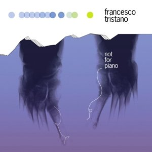Not For Piano (LP+MP3)