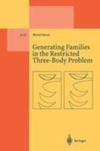 Generating Families in the Restricted Three-Body Problem