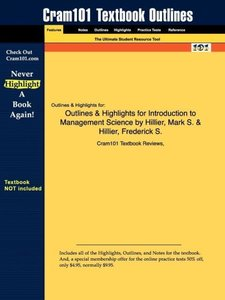 Outlines & Highlights for Introduction to Management Science by