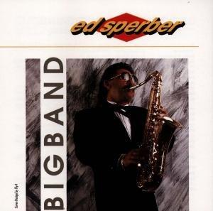 Ed Sperber-Bigband