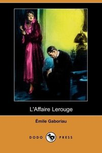 L'Affaire Lerouge (Dodo Press)
