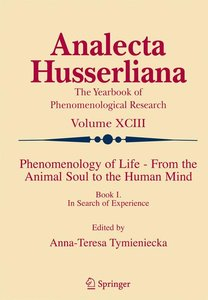 Phenomenology of Life - From the Animal Soul to the Human Mind