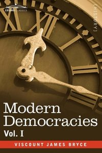 Modern Democracies - in two volumes, Vol. I