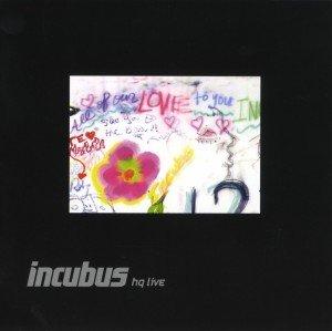 Incubus HQ Live