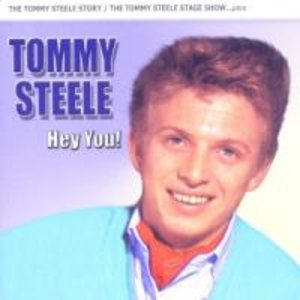 Hey You!-The Tommy Steele Story