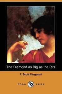 The Diamond as Big as the Ritz (Dodo Press)