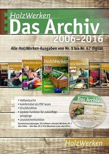 HolzWerken - Das Archiv 2006-2016