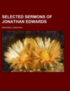 Selected Sermons of Jonathan Edwards