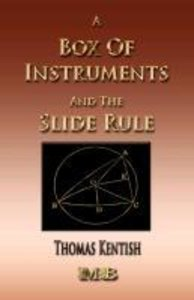 A Treatise on a Box of Instruments and the Slide Rule