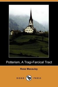 Potterism, a Tragi-Farcical Tract (Dodo Press)
