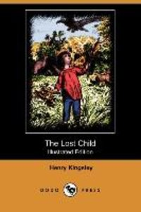 The Lost Child (Illustrated Edition) (Dodo Press)