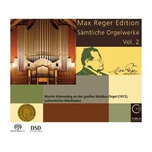 Max Reger Ed.-Sämtliche Orgelwerke 2