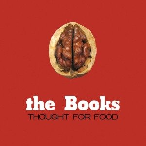 Thought For Food (Reissue)