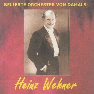 Beliebte Orchester Von Damals: Wehner