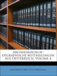 Archaeologisch-epigraphische Mittheilungen Aus Oesterreich, Volu