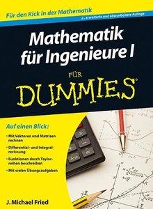 Mathematik für Ingenieure 1 für Dummies