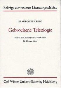 Gebrochene Teleologie
