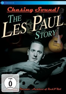 Chasing Sound!-The Les Paul Story