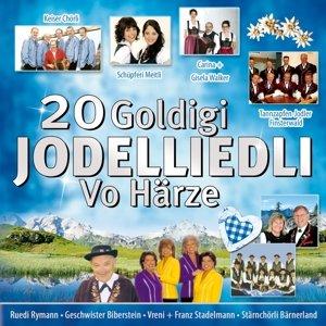 20 goldigi Jodelliedli-vo Härze