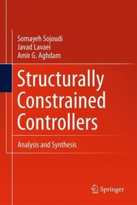 Structurally Constrained Controllers