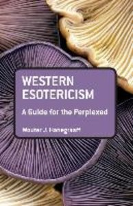 Western Esotericism: A Guide for the Perplexed