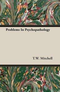 Problems in Psychopathology