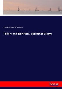 Toilers and Spinsters, and other Essays