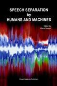 Speech Separation by Humans and Machines