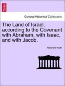 The Land of Israel, according to the Covenant with Abraham, with
