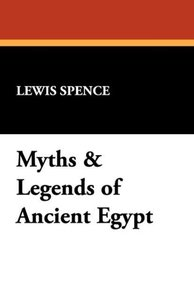 Myths & Legends of Ancient Egypt
